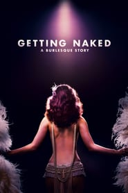 http://filmzdarma.online/kestazeni-getting-naked-a-burlesque-story-102394