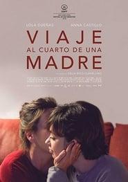 http://filmzdarma.online/kestazeni-viaje-alrededor-del-cuarto-de-una-madre-103443