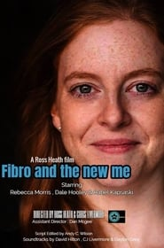 http://filmzdarma.online/kestazeni-fibro-and-the-new-me-103633
