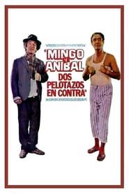 http://filmzdarma.online/kestazeni-mingo-y-anibal-dos-pelotazos-en-contra-104469