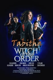 http://filmzdarma.online/kestazeni-tabitha-witch-of-the-order-104779