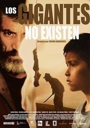 http://filmzdarma.online/kestazeni-los-gigantes-no-existen-104829