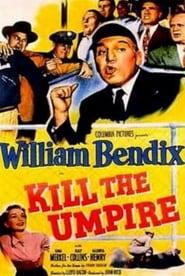 http://filmzdarma.online/kestazeni-kill-the-umpire-105163