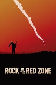 http://filmzdarma.online/kestazeni-rock-in-the-red-zone-105167
