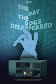 http://filmzdarma.online/kestazeni-the-day-the-dogs-disappeared-106500