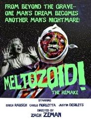 http://filmzdarma.online/kestazeni-meltozoid-the-remake-112675