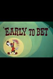 http://filmzdarma.online/kestazeni-early-to-bet-113163