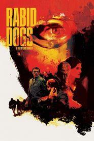 http://filmzdarma.online/kestazeni-rabid-dogs-12544