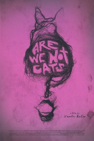 http://filmzdarma.online/kestazeni-are-we-not-cats-17225