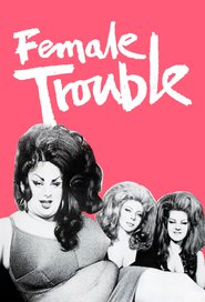 http://filmzdarma.online/kestazeni-female-trouble-20158