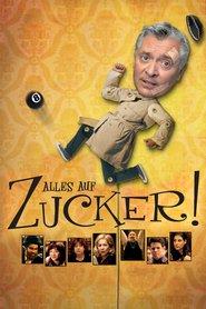http://filmzdarma.online/kestazeni-alles-auf-zucker-20744
