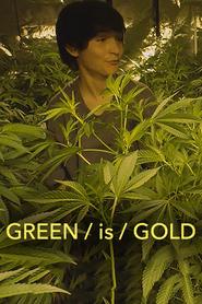 http://filmzdarma.online/kestazeni-green-is-gold-28129
