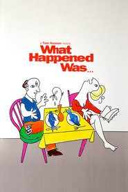 What Happened Was...