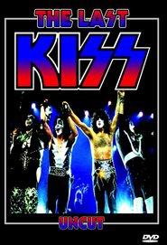 Kiss: The Last Kiss