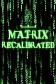 http://filmzdarma.online/kestazeni-matrix-recalibrated-the-58674