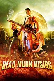 http://filmzdarma.online/kestazeni-dead-moon-rising-64616