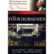 Discussions with Richard Dawkins, Episode 1: The Four Horsemen