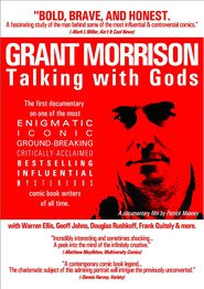 Grant Morrison: Talking with Gods