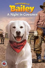 http://kezhlednuti.online/adventures-of-bailey-a-night-in-cowtown-80074