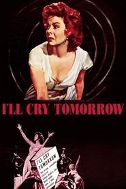 http://filmzdarma.online/kestazeni-i-ll-cry-tomorrow-84999