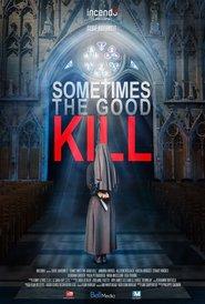 http://filmzdarma.online/kestazeni-sometimes-the-good-kill-91574