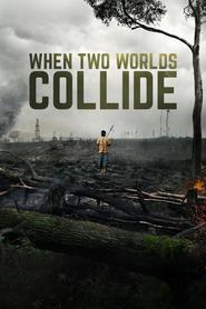 http://filmzdarma.online/kestazeni-when-two-worlds-collide-96042