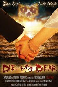 http://filmzdarma.online/kestazeni-die-my-dear-98040